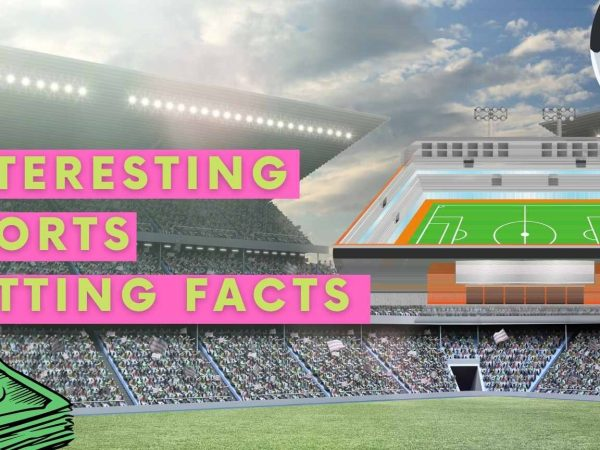 Interesting sports betting facts