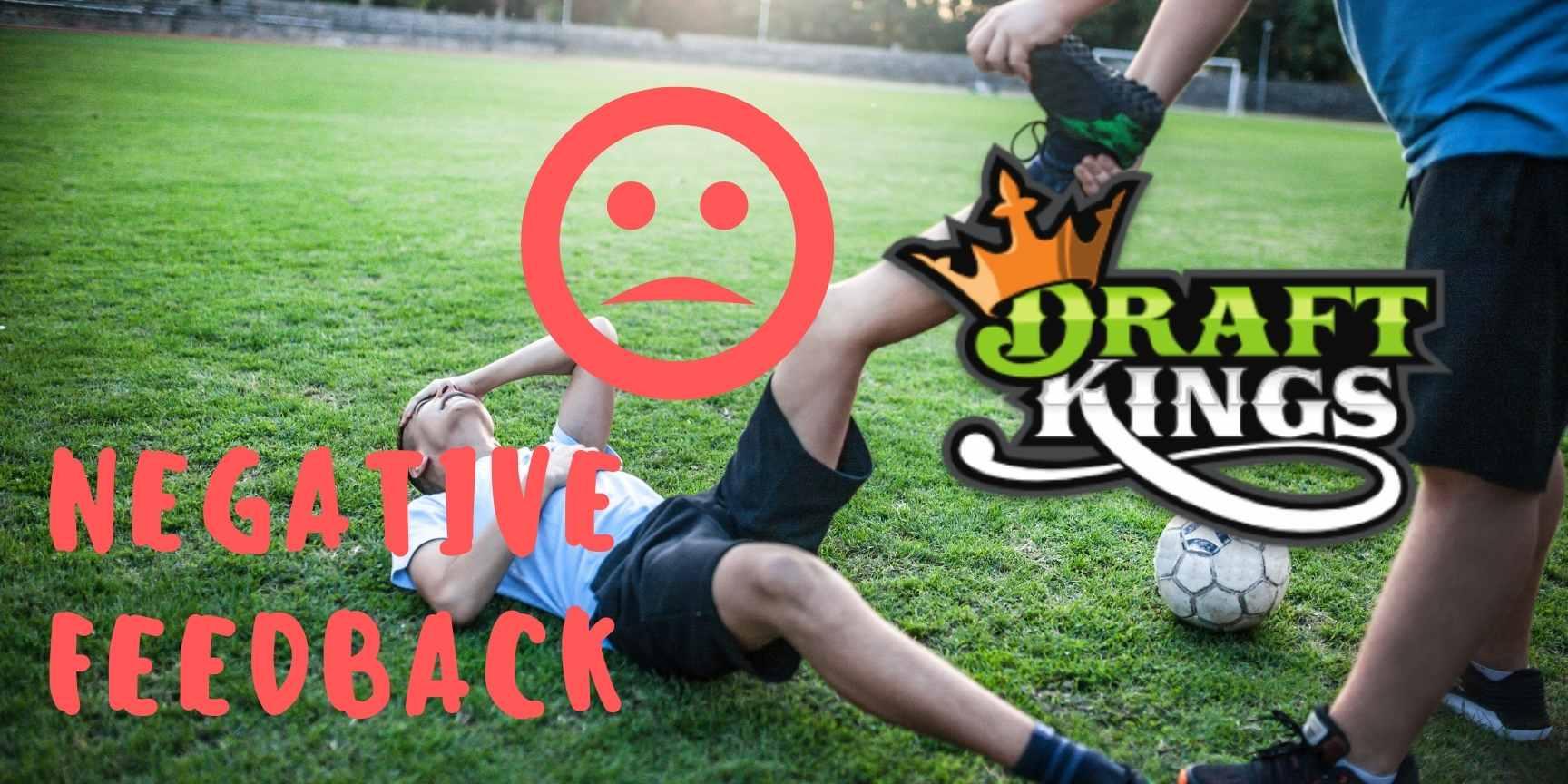 draftkings negative feedback